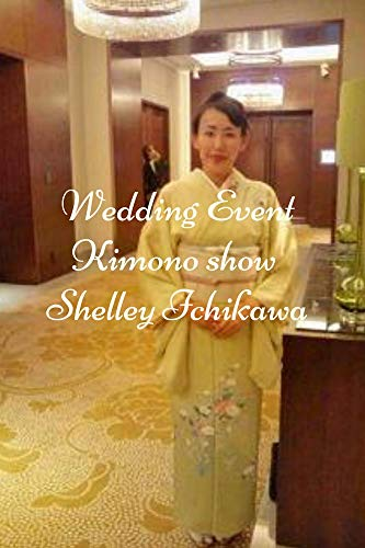 Wedding event Kimono show English Edition