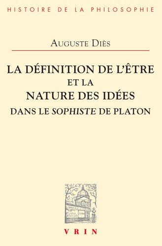 La définition de l'Être et la nature des Idées dans le Sophiste de Platon