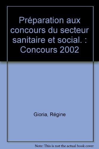 Préparation aux concours du secteur sanitaire et social : Concours 2002, 5e édition