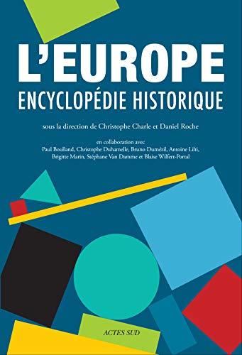 L'EUROPE. Encyclopédie historique (ESSAIS SCIENCES) par Collectif