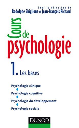 Cours de psychologie - Tome 1 - Les bases