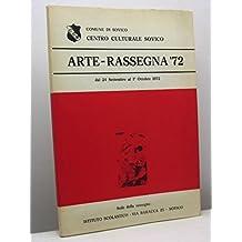 Arte - Rassegna '72 dal 24 settembre al 1° ottobre 1972. Comune di Sovico