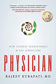 Physician: How Science Transformed The Art Of Medicine por Rajeev Kurapati