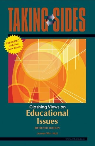 Taking Sides: Clashing Views on Educational Issues, Expanded by James Noll (2009-02-13)