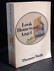 LOOK HOMEWARD, ANGEL: A Story of the Buried Life
