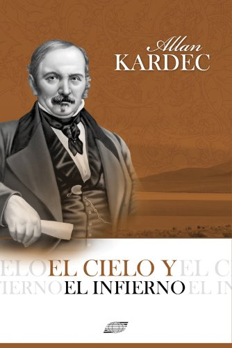 El Cielo y el Infierno por Allan Kardec