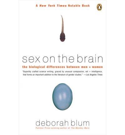 [(Sex on the Brain)] [Author: Deborah Blum] published on (July, 1998)