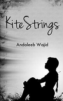 Kite Strings by [Wajid, Andaleeb]
