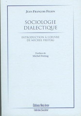 Sociologie dialectique Introduction à l