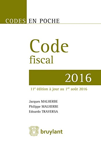 Code fiscal 2016: A jour au 1er aout