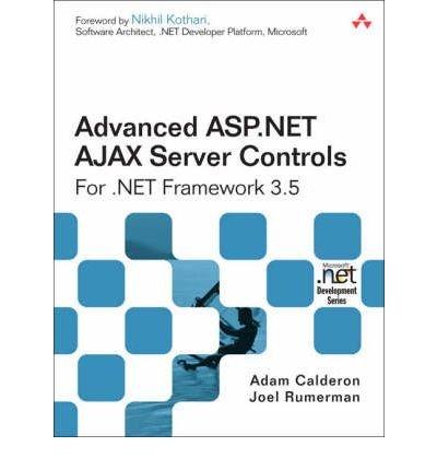 Advanced ASP.NET AJAX Server Controls for .NET Framework 3.5 (Microsoft .Net Development) (Paperback) - Common