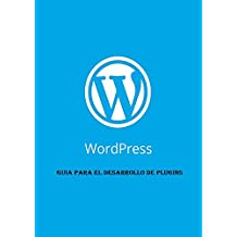 WordPress: Desarrollo de Plugins