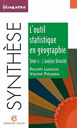 Outil statistique géographie, tome 2 : L'analyse bivariée