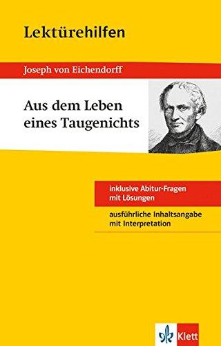 Klett Lektürehilfen Joseph von Eichendorff Aus dem Leben eines Taugenichts - Interpretationshilfe für die Schule