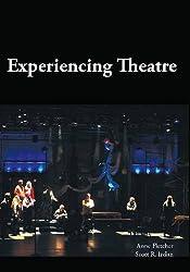 Experiencing Theatre