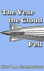 The Year the Cloud Fell (The Fallen Cloud Saga Book 1)