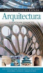 Arquitectura (TEMÁTICOS ILUSTRADOS) por Jonathan Glancey