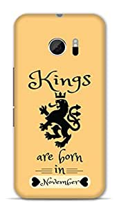 Htc One M10 Designer Hard-Plastic Phone Cover From Print Opera -Kings Are Born In November