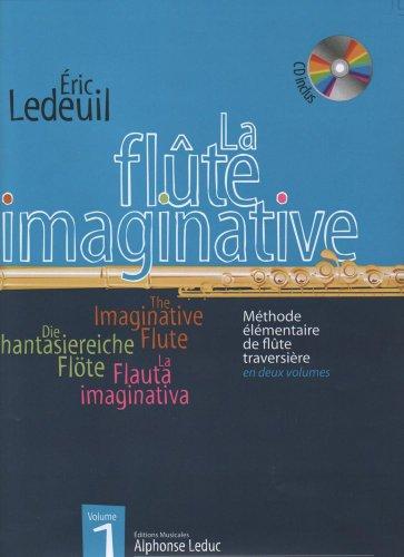 LEDUC LEDEUIL ERIC - FLUTE IMAGINATIVE VOL.1 + CD Méthode et pédagogie Bois Flute