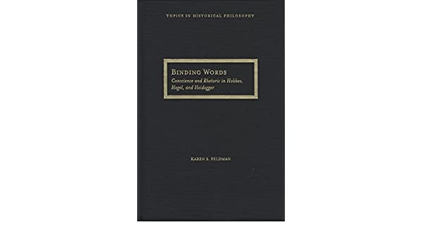 Binding Words: Conscience and Rhetoric in Hobbes, Hegel, and Heidegger