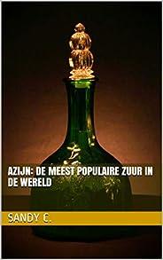 Azijn: de meest populaire zuur in de wereld