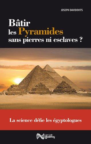 Batir les pyramides sans pierres ni esclaves ?