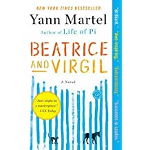 [Beatrice and Virgil] (By: Yann Martel) [published: February, 2011]