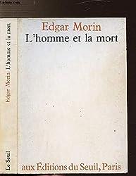 L'HOMME ET LA MORT DANS L'HISTOIRE