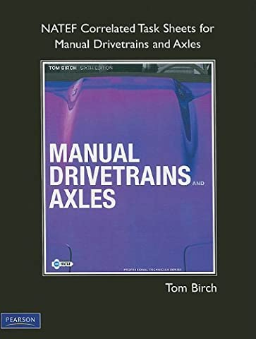 NATEF Correlated Task Sheets for Manual Drivetrain and Axles (Professional Technician) by Thomas W. Birch (2011-02-13)
