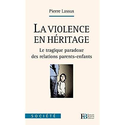 La violence en héritage : Le tragique paradoxe des relations parents-enfants