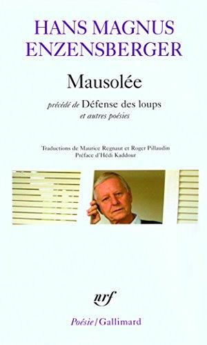 Mausolée/Défense des loups et autres poésies