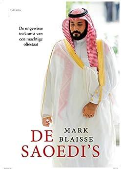 De Saoedi's van [Blaisse, Mark]