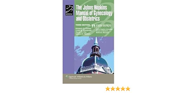 Buy The Johns Hopkins Manual of Gynecology and Obstetrics