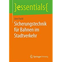 Sicherungstechnik für Bahnen im Stadtverkehr (essentials)