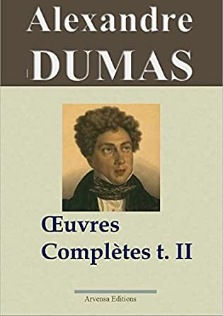 Alexandre dumas oeuvres compl tes tome 2 histoire for Alexandre jardin epub