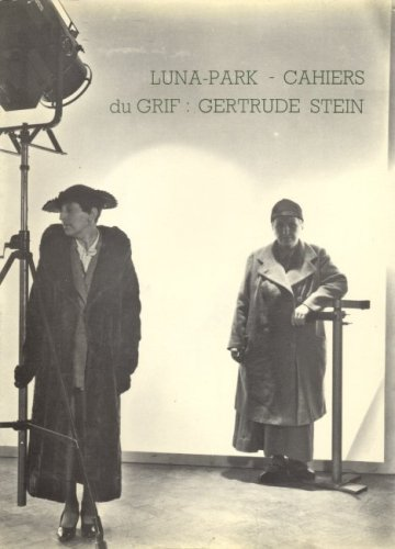 Luna-Park, numro 4 cahiers du GRIF: Gertrude Stein