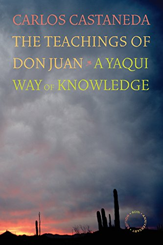 The Teachings of Don Juan: A Yaqui Way of Knowledge por Carlos Castaneda