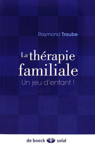 la-thrapie-familiale-un-jeu-d-39-enfant