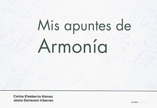 Mis apuntes de Armonía por Carlos Etxeberria Alonso