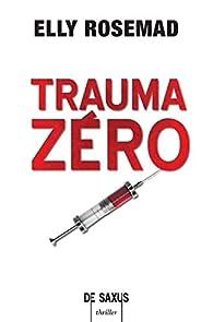 """Résultat de recherche d'images pour """"trauma zero"""""""