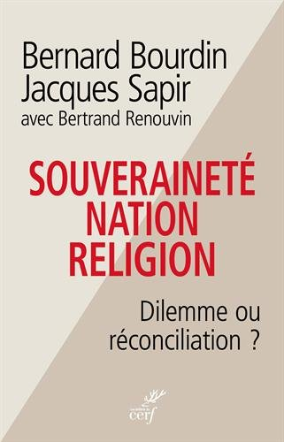 Souveraineté, nation, religion : Dilemme ou réconciliation ?