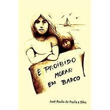 É Proibido Morar em Barco (Portuguese Edition)