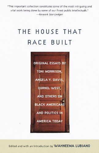the-house-that-race-built-original-essays-by-toni-morrison-angela-y-davis-cornel-west-and-others-on-