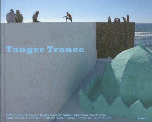 Tanger trance /français/anglais/allemand par Amsel Vetsch
