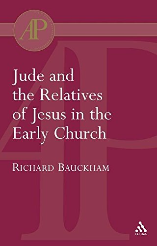 Jude and the Relatives of Jesus in the Early Church (Bloomsbury Academic Collections: Biblical Studies)