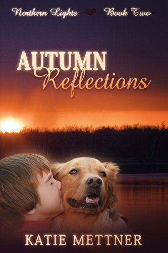 Northern Reflections (Autumn Reflections (Northern Lights Book 2) (English Edition))