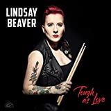 Tough as Love von Lindsay Beaver