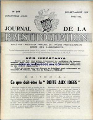 JOURNAL DE LA PRESTIDIGITATION [No 209] du 01/07/1959 - CE QUE DOIT-ETRE LA BOITE AUX IDEES. par Collectif