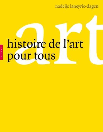Histoire de l'art pour tous par Nadeije Laneyrie-Dagen