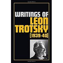 Writings 1939-40 (Writings of Leon Trotsky)